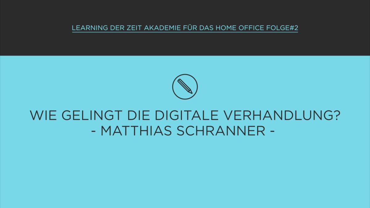 Verhandlung im digitalen Raum im Home Office