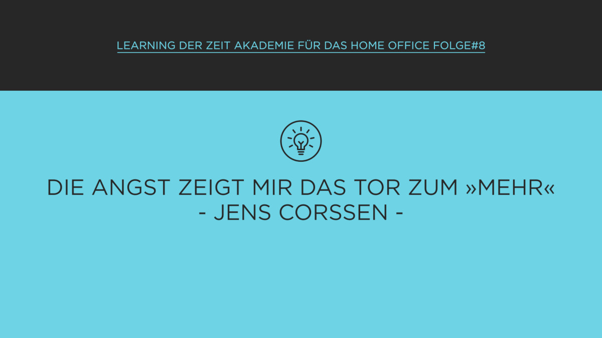 Learning für das Home Office mit Jens Corssen