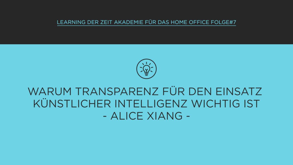Learning der ZEIT Akademie für das Home Office: Transparenz schaffen