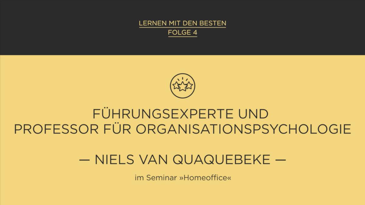 Lernen mit den Besten: Prof. Dr. Niels Van Quaquebeke