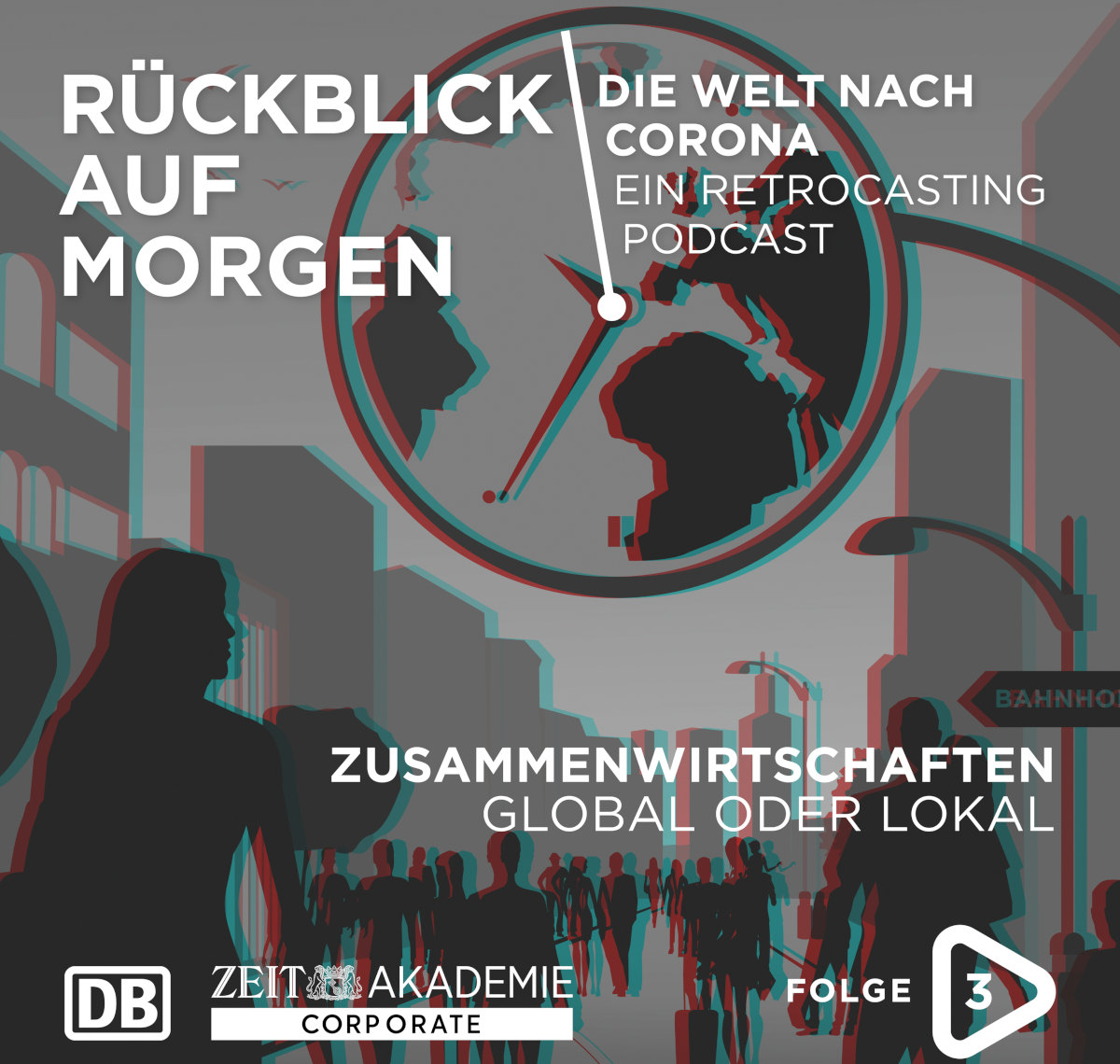 """Zusammenwirtschaften - Folge 3 des Podcasts """"Rückblick auf morgen"""""""